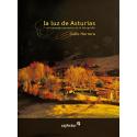 La luz de Asturias. El lenguaje expresivo de la fotografía