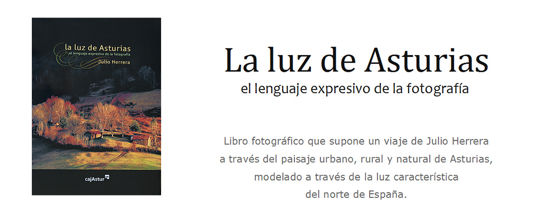 Luz de Asturias, el lenguaje expresivo de la fotografía