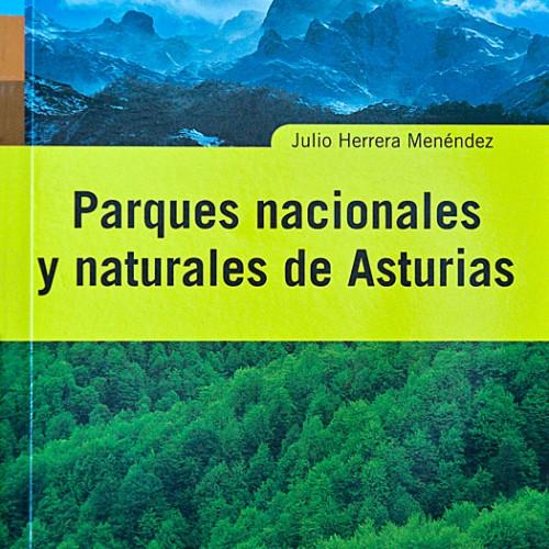Libro de rutas por los parques nacionales y naturales de Asturias.