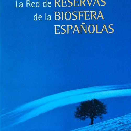 La Red de Reservas de La Biosfera Españolas. Editorial Lunwerg. Portada libro fotográfico.